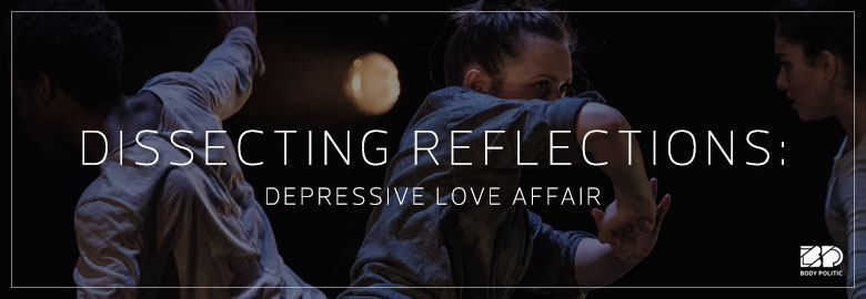 Dissecting Reflections: Depressive Love Affair