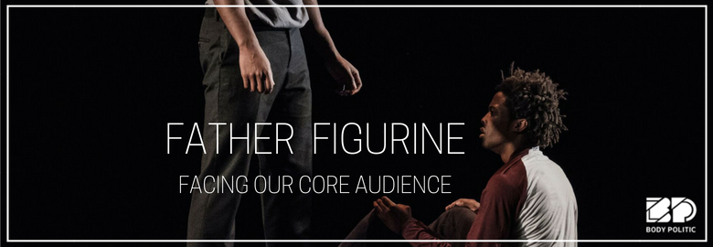 Father Figurine: Facing Our Core Audience